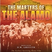 The Martyrs of the Alamo 1915 DVD - Sam De Grasse